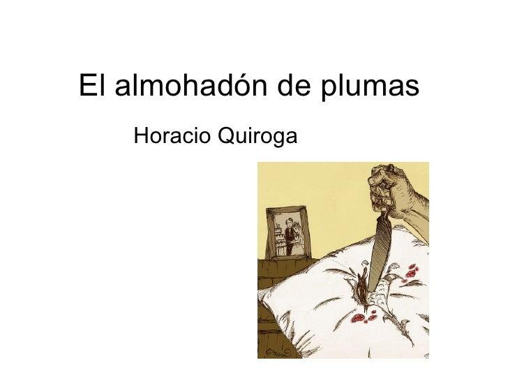 El almohadón de plumas   Horacio Quiroga