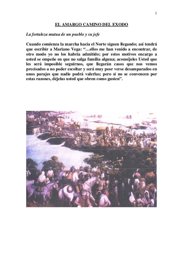 1                EL AMARGO CAMINO DEL EXODOLa fortaleza mutua de un pueblo y su jefeCuando comienza la marcha hacia el Nor...