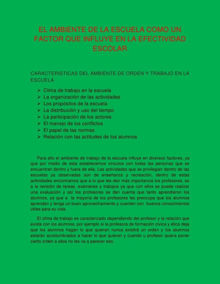 EL AMBIENTE DE LA ESCUELA COMO UN FACTOR QUE INFLUYE EN LA EFECTIVIDAD ESCOLAR<br />CARACTERISTICAS DEL AMBIENTE DE ORDEN ...
