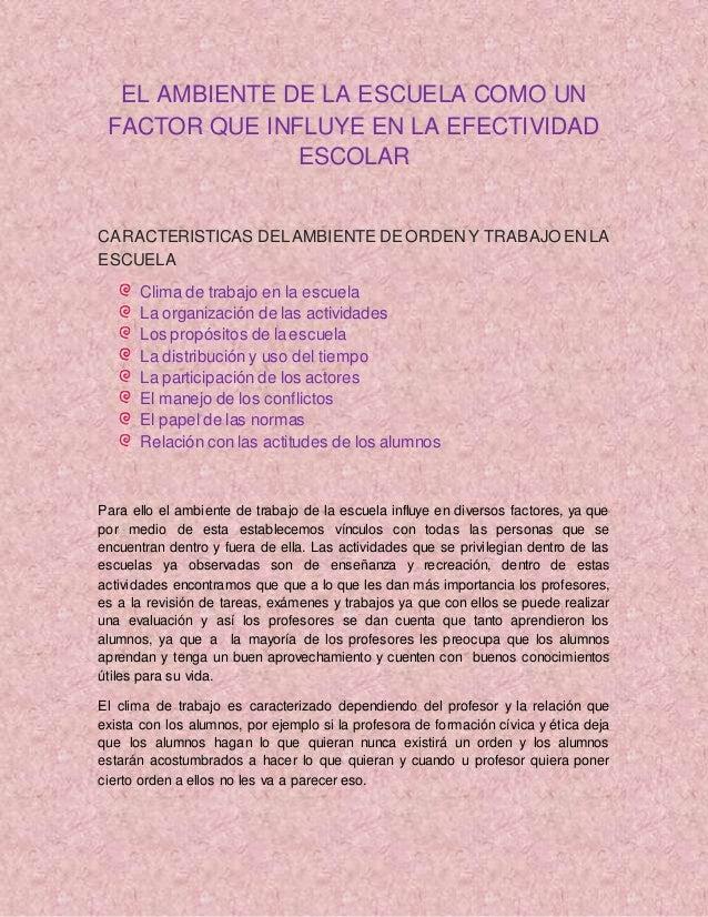 EL AMBIENTE DE LA ESCUELA COMO UN FACTOR QUE INFLUYE EN LA EFECTIVIDAD ESCOLAR CARACTERISTICAS DELAMBIENTE DE ORDENY TRABA...