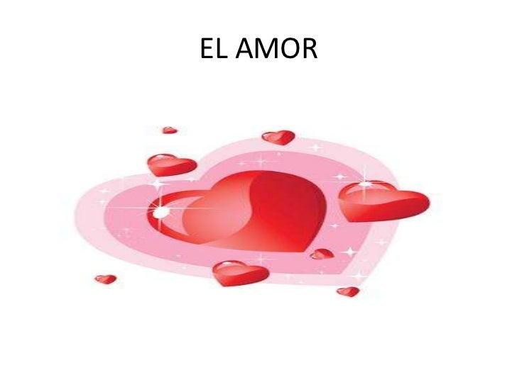 EL AMOR<br />