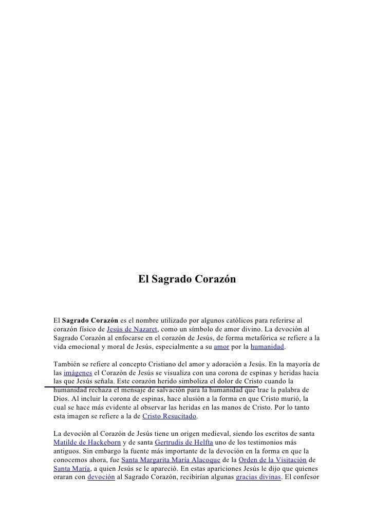 de Santa Margarita María Alacoque fue San Claudio de la Colombière, quién creyendo en las revelaciones místicas que recibí...
