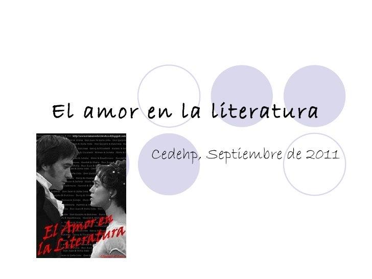 El amor en la literatura Cedehp, Septiembre de 2011