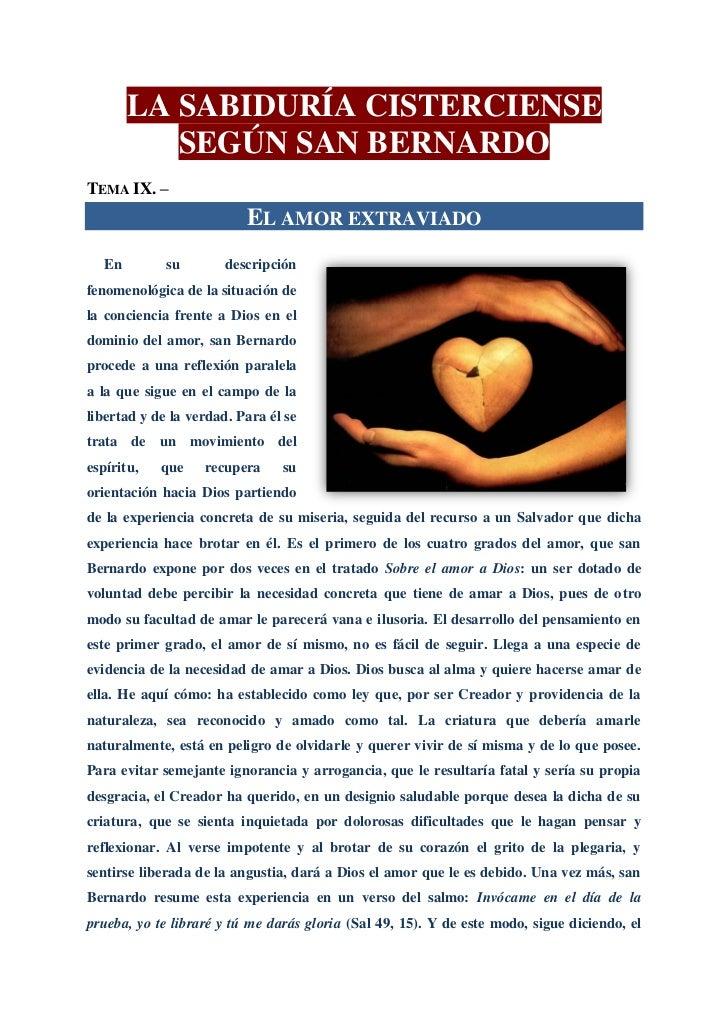 LA SABIDURÍA CISTERCIENSE           SEGÚN SAN BERNARDOTEMA IX. –                          EL AMOR EXTRAVIADO   En        s...