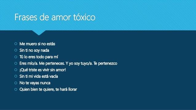 El Amor Toxico