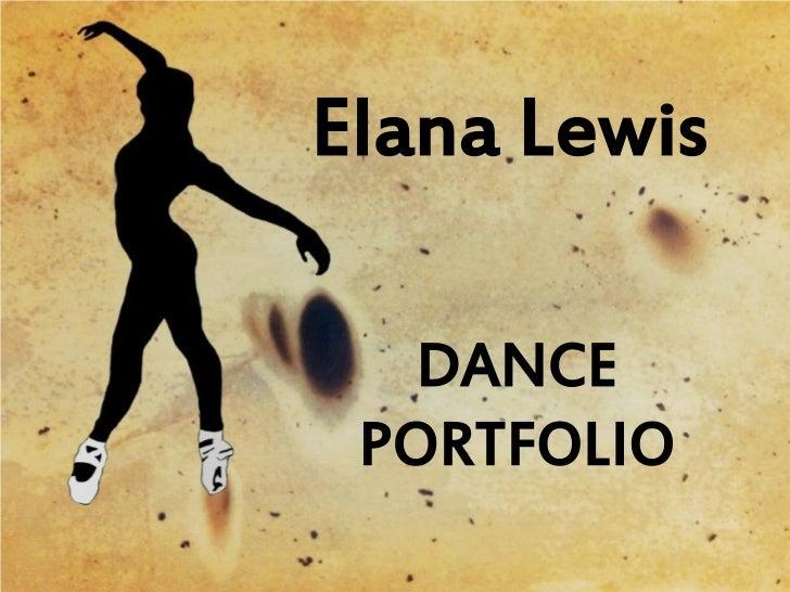 Elana Lewis   DANCE PORTFOLIO