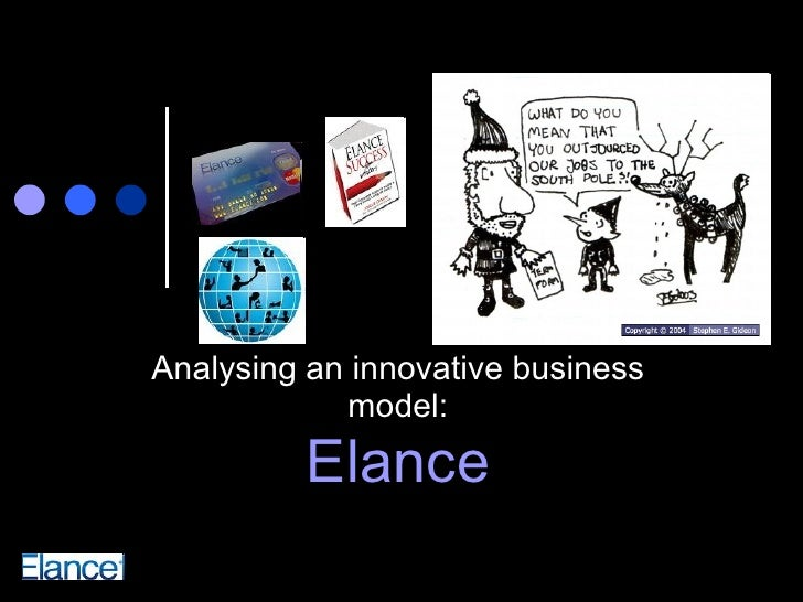 Elance Analysing an innovative business model: