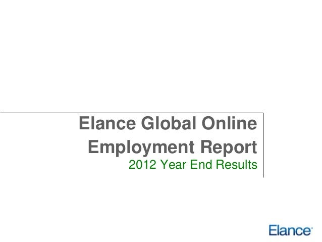 Elance Global Online Employment Report     2012 Year End Results