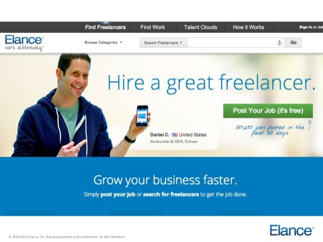 © 2000-2013 Elance, Inc. Elance proprietary and confidential. Do Not Distribute.