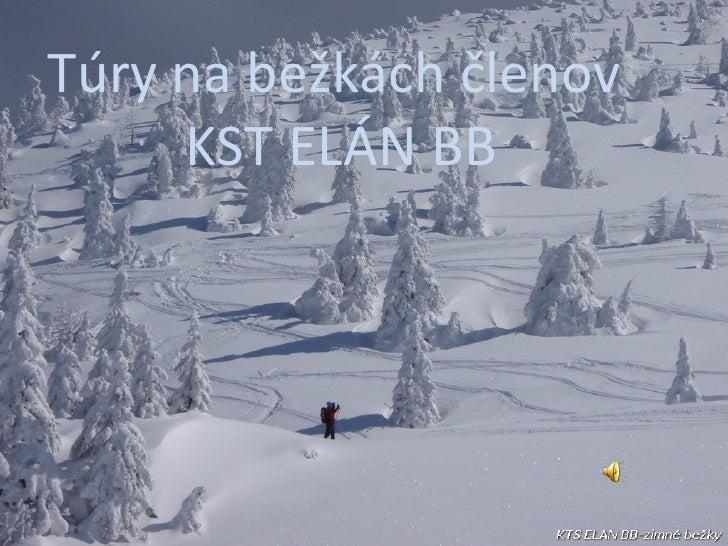 Album fotografií Pavel Túry na bežkách členov  KST ELÁN BB