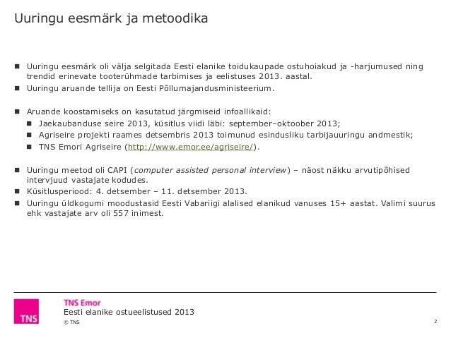 Eesti elanike toidukaupade ostueelistused ja hoiakud 2013 Slide 2