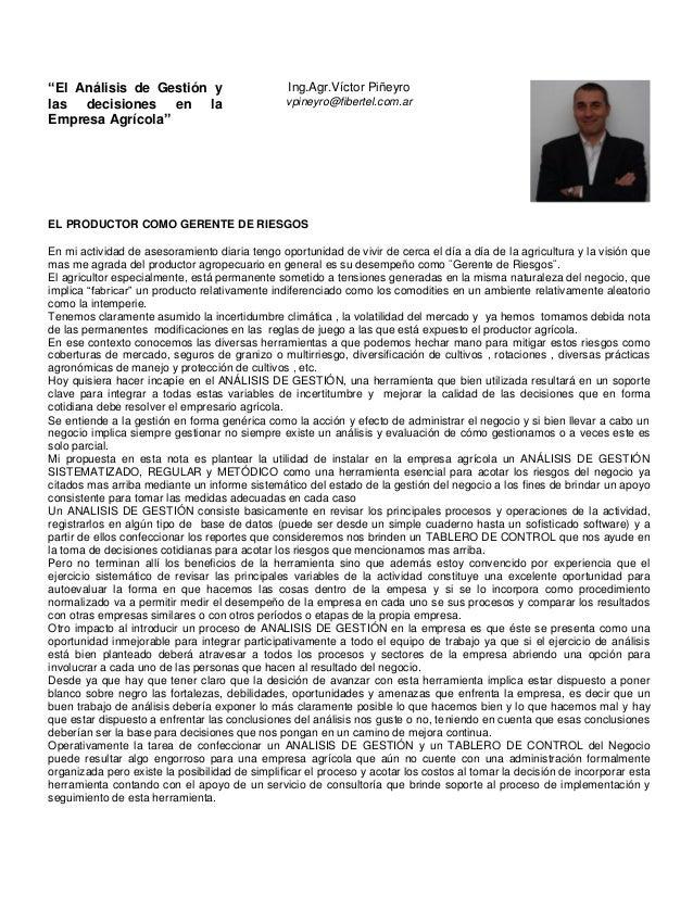 """""""El Análisis de Gestión y las decisiones en la Empresa Agrícola"""" Ing.Agr.Víctor Piñeyro vpineyro@fibertel.com.ar EL PRODUC..."""