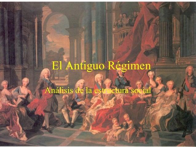 El Antiguo RégimenAnálisis de la estructura social