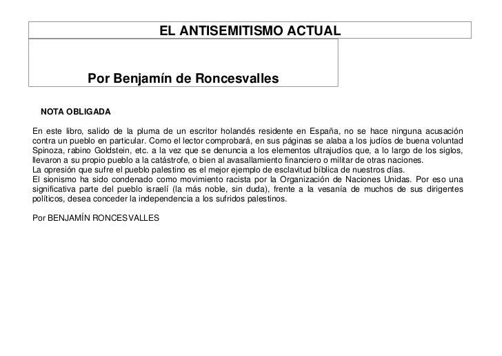 EL ANTISEMITISMO ACTUAL              Por Benjamín de Roncesvalles  NOTA OBLIGADAEn este libro, salido de la pluma de un es...