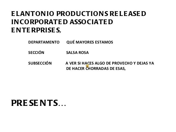 ELANTONIO PRODUCTIONS RELEASED INCORPORATED ASSOCIATED ENTERPRISES,  DEPARTAMENTO  QUÉ MAYORES ESTAMOS SECCIÓN  SALSA ROSA...