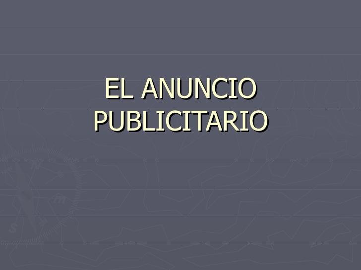 EL ANUNCIO PUBLICITARIO