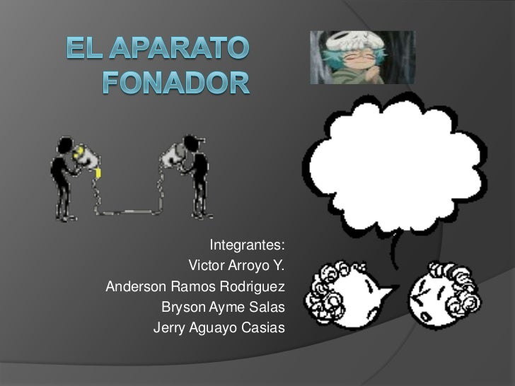 Integrantes:            Victor Arroyo Y.Anderson Ramos Rodriguez       Bryson Ayme Salas      Jerry Aguayo Casias