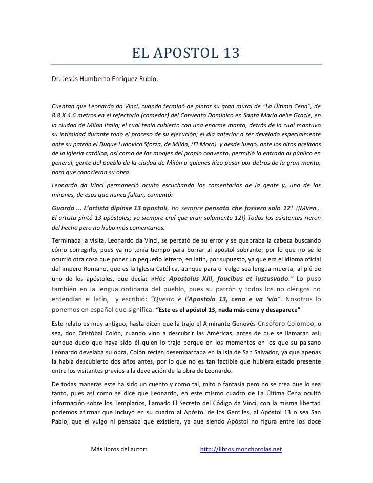 """EL APOSTOL 13Dr. Jesús Humberto Enríquez Rubio.Cuentan que Leonardo da Vinci, cuando terminó de pintar su gran mural de """"L..."""