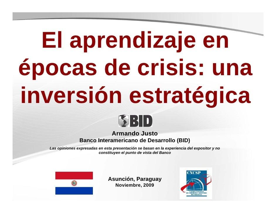 El aprendizaje en épocas de crisis: una inversión estratégica                                    Armando Justo            ...