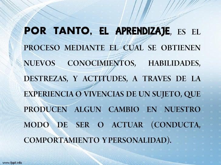 POR TANTO, EL APRENDIZAJE