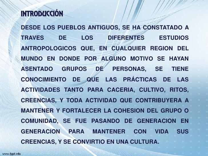 INTRODUCCIÓNDESDE LOS PUEBLOS ANTIGUOS, SE HA CONSTATADO ATRAVES     DE         LOS        DIFERENTES        ESTUDIOSANTRO...