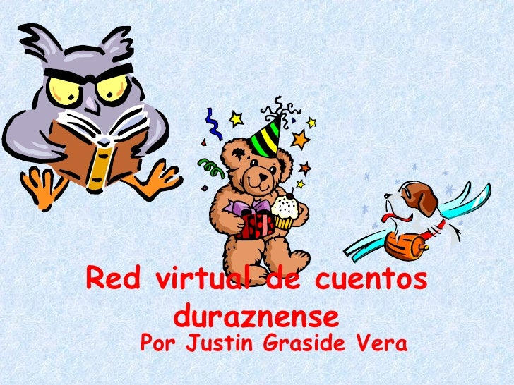 Red virtual de cuentos duraznense Por Justin Graside Vera