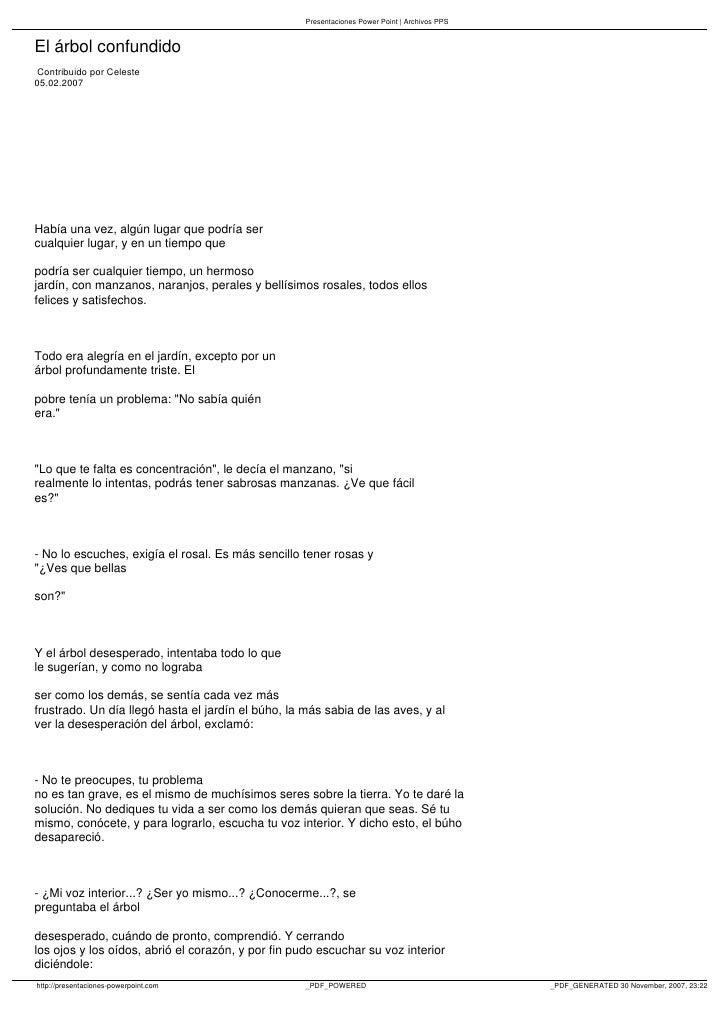 Presentaciones Power Point | Archivos PPS   El árbol confundido  Contribuido por Celeste 05.02.2007     Había una vez, alg...