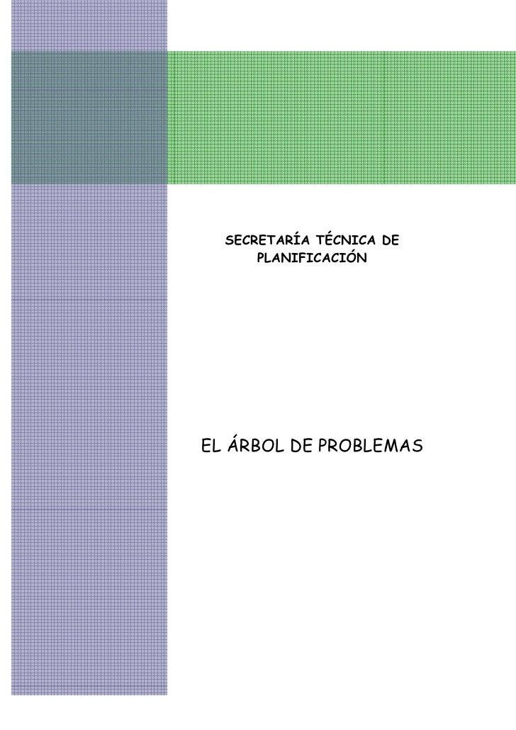 SECRETARÍA TÉCNICA DE      PLANIFICACIÓNEL ÁRBOL DE PROBLEMAS