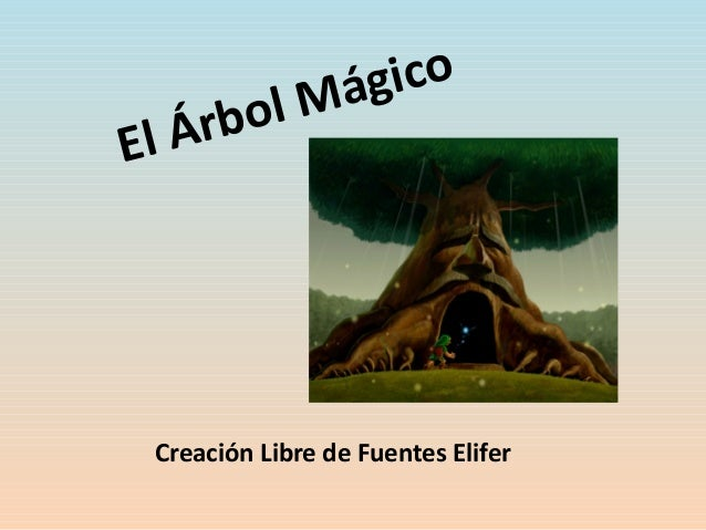 El Árbol Mágico Creación Libre de Fuentes Elifer