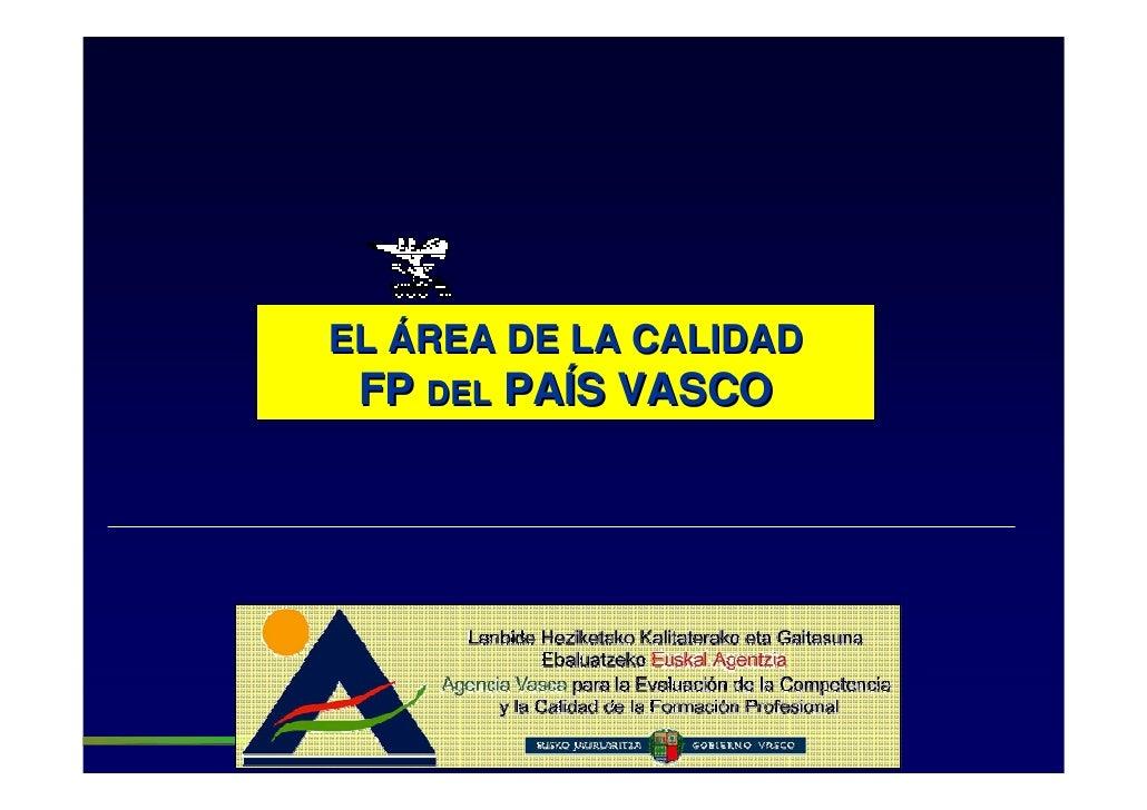 EL ÁREA DE LA CALIDAD  FP DEL PAÍS VASCO