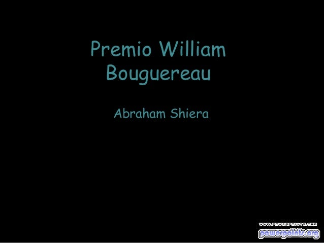 Premio William Bouguereau Abraham Shiera