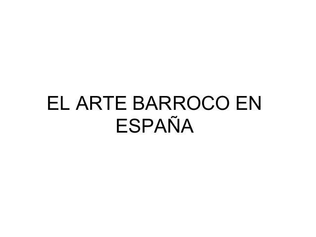 EL ARTE BARROCO EN ESPAÑA