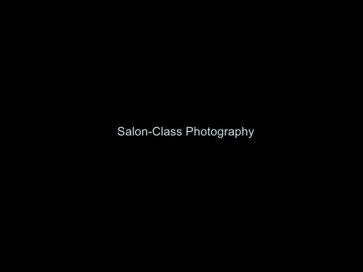 Salon-Class Photography