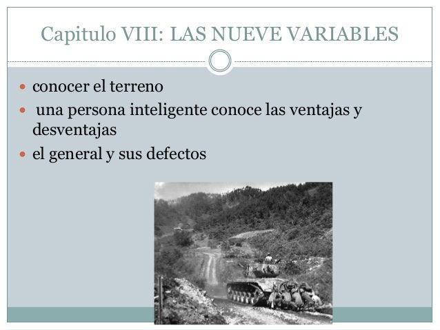 Capitulo VIII: LAS NUEVE VARIABLES conocer el terreno una persona inteligente conoce las ventajas y  desventajas el gen...
