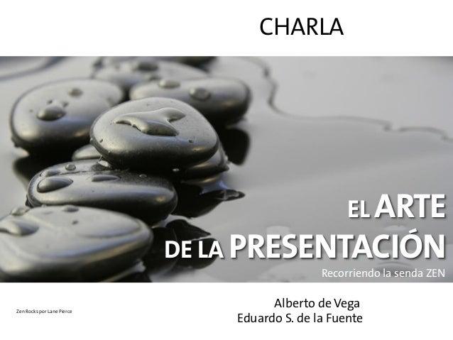 CHARLA                                                    EL ARTE                            DE LA PRESENTACIÓN           ...