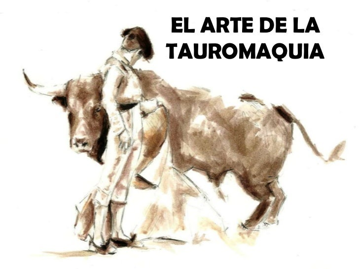 EL ARTE DE LATAUROMAQUIA