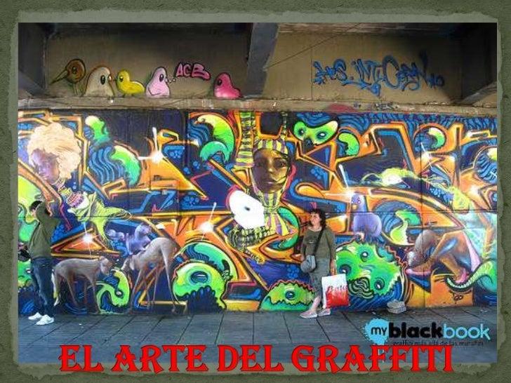 EL ARTE DEL GRAFFITI<br />