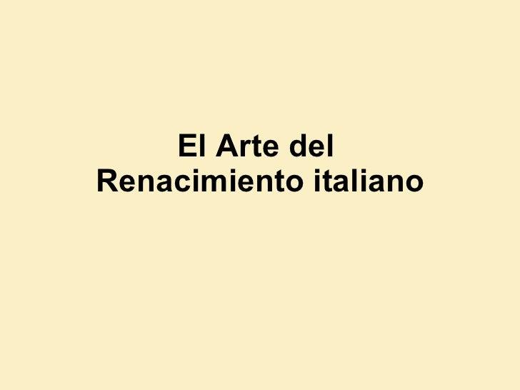 El Arte del  Renacimiento italiano