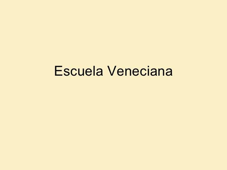 Escuela Veneciana