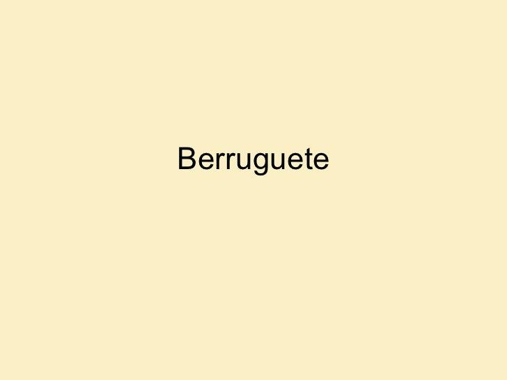 Berruguete
