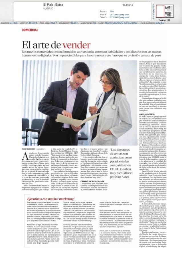 13/09/15El País -Extra MADRID Prensa: Otra Tirada: 287.203 Ejemplares Difusión: 223.891 Ejemplares Página: 34 Sección: OTR...