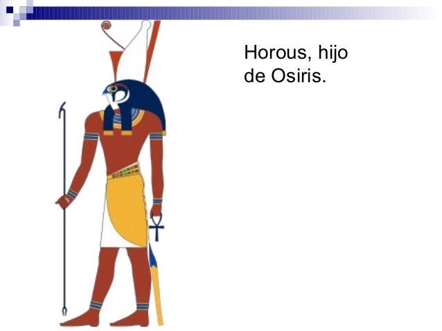 Horous, hijo de Osiris.