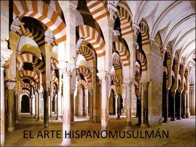 El arte hispanomusulman / The Hispanic-Muslim Art (Spanish Edition)