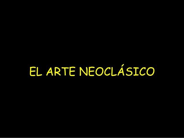 EL ARTE NEOCLÁSICO
