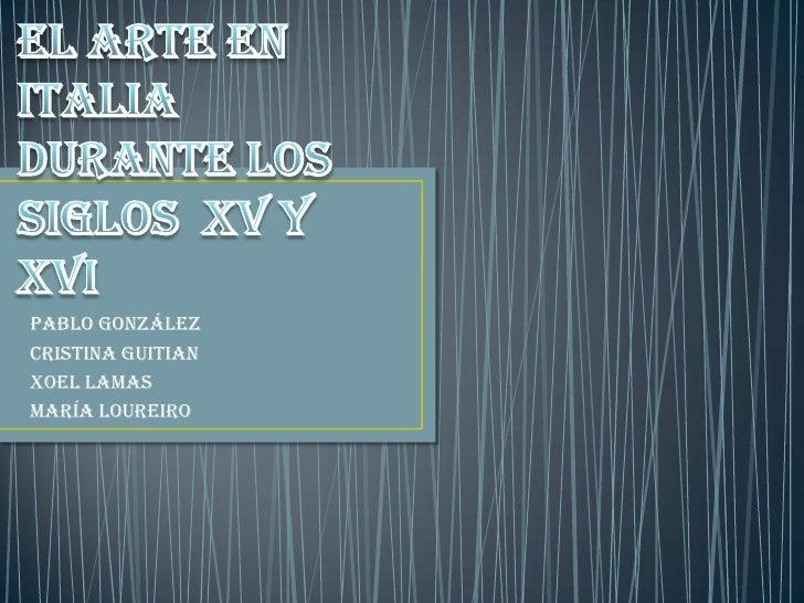 Pablo GonzálezCristina GuitianXoel LamasMaría Loureiro
