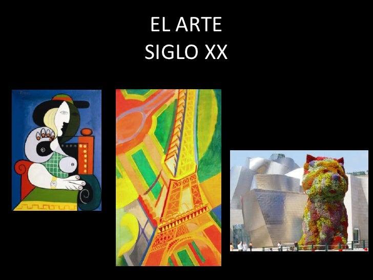 EL ARTESIGLO XX