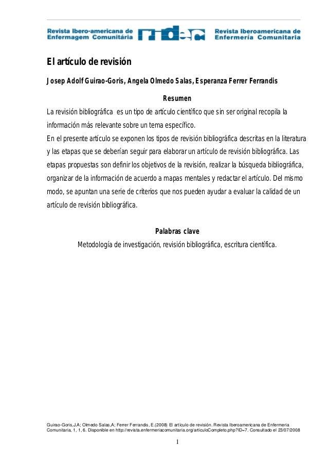 Guirao-Goris,J.A; Olmedo Salas,A; Ferrer Ferrandis, E.(2008) El artículo de revisión. Revista Iberoamericana de Enfermeria...