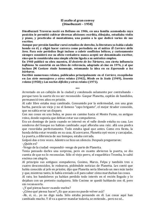 El asalto al gran convoy                              (DinoBuzzati – 1958)DinoBuzzati Traverso nació en Belluno en 1906, e...