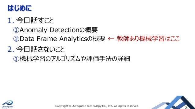 Supervised Machine Learning of Elastic Stack Slide 2