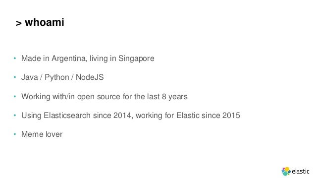 • Made in Argentina, living in Singapore • Java / Python / NodeJS • Working with/in open source for the last 8 years • Usi...